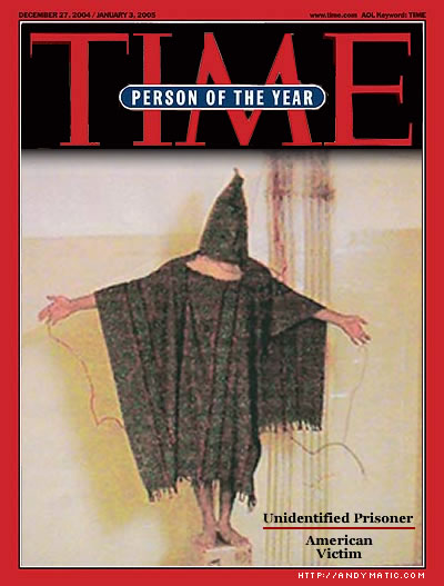 Time Magazine cover with Abu Gharib picture.