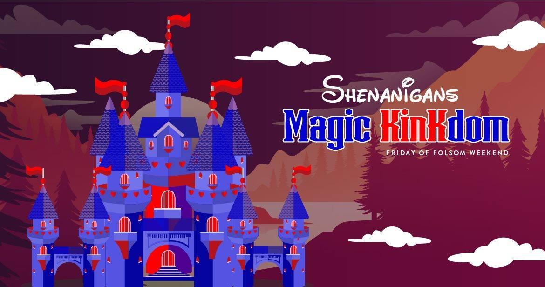 folsom-2019-shenanigans-magic-kinkdom